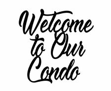 """Welcome To Our Condo Sign 16""""X16""""  CNC Plasma Cut Metal FREE SHIPPING"""