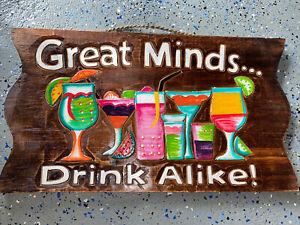 "20"" GREAT MINDS DRINK ALIKE SIGN WALL ART TIKI DECOR"