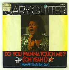 "7"" Single - Gary Glitter - Do You Wanna Touch Me? (Oh Yeah!) - S1919"