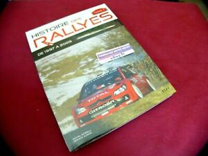 HISTOIRE DES RALLYES / TOME 4 / 1997 A 2009 / LIVRE NEUF EMBALLE / E T A I /39€