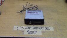03 SEADOO CHALLENGER 2000 MERCURY V6 240 EFI DUAL RADIO CD PLAYER MODEL XD250