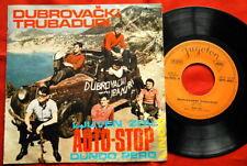 "DUBROVACKI TRUBADURI AUTO STOP 1968 EXYUGO 7""PS EP"