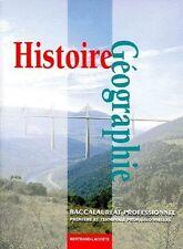 histoire-Géographie, Baccalauréat Professionnel, 1ere -Terminale Professionnelle