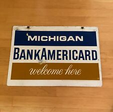 Original Michigan Bank Americard Early Visa Credit Card Advertising Sign 1960