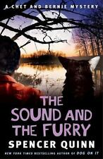 The Sound and the Furry: A Chet and Bernie Mystery - VeryGood - Quinn, Spencer -
