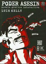 PODER ASESINO, POR: LUIS KELLY
