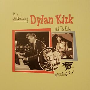 Introducing DYLAN KIRK + Killers CD -NEW- SUPERB Jerry Lee Lewis style piano R&R