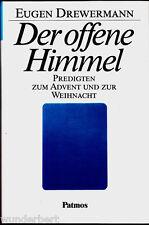 """Eugen Drewermann - """" Der Offene HIMMEL - Predigten zum Advent und zur Weihnacht"""