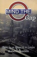 Mind the Gap: Poems by an American in London