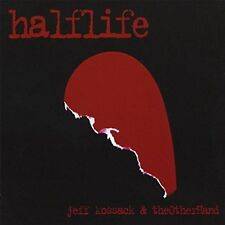 HALFLIFE - JEFF KOSSACK & THEOTHERHAND - 12 TRACK MUSIC CD - LIKE NEW - F169