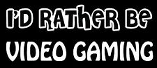 Lettering Car Decal Sticker I'D RATHER BE VIDEO GAMING GAMER PS3 PS4 XBOX