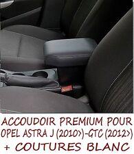 OPEL ASTRA J - GTC - ACCOUDOIR PREMIUM - VAUXHALL - NOIR avec blanc coutures