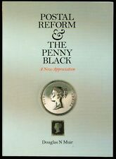 POSTAL REFORM and the PENNY BLACK, Mulready, Rowland Hill