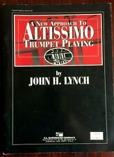 New ListingA New Approach to Altissimo Trumpet Playing Lynch Trumpet Present Music Book