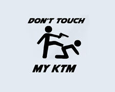 Don 't touch my ktm Autocollant sticker film Sport Automobile Moto Vélomoteur Duke Bike