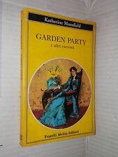 GARDEN PARTY E altri racconti Katherine Mansfield Fratelli Melita 1989 romanzo