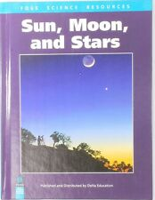 Sun, Moon, and Stars (Foss Science Resources) Delta Education