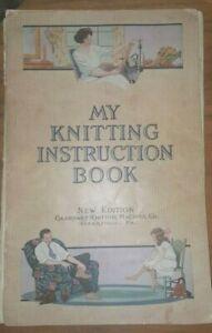 Sock Knitting Machine Gearhart's Manual 1924 (copy) my knitting instruction book