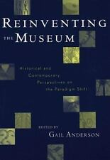 Reinventing the Museum: Historical and Contemporary Perspectives on the Paradig