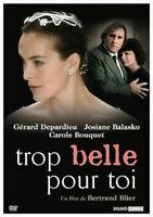 DVD : Trop belle pour toi - Depardieu / Balasko / Bouqiet - NEUF