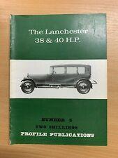 PROFILE PUBLICATIONS CARS #5 THE LANCHESTER 38 & 40 H.P.