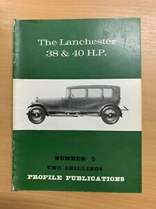 PROFILE PUBLICATIONS CARS #5 THE LANCHESTER 38 & 40 H.P.