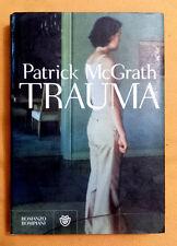 Patrick McGrath, Trauma, Ed. Bompiani, 2007