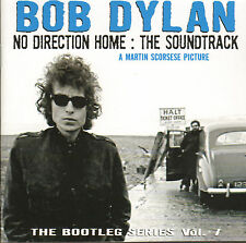 BOB DYLAN – NO DIRECTION HOME : THE SOUNDTRACK (BOOTLEG SERIES VOL. 7 2-CD)