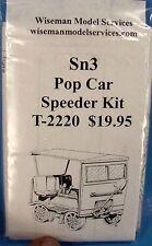 Sn3 WISEMAN MODEL SERVICES T-2200 FAIRMONT TRACK SPEEDER POP CAR KIT