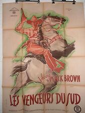 AFFICHE CINÉMA ORIGINALE / ORIGINAL 1947 LES VENGEURS DU SUD JOHNNY MACK BROWN