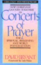 Concerts of Prayer by David Bryant (1988, Paperback) 0830713018