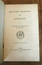 Bacon's Essays with Annotations Richard Whately 1857 Second Edition