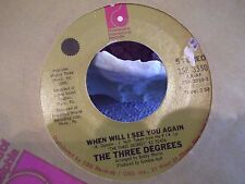 45% THE THREE DEGREES WHEN WILL I SEE YOU AGAIN / YEAR OF DECISION