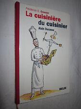 LA CUISINIERE DU CUISINIER ALAIN DUCASSE par FREDERICK E. GRASSER
