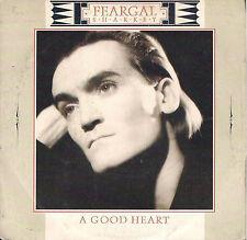 DISCO 45 Giri    FEARGAL SHARKEY - A GOOD HEART / ANGER IS HOLY