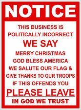 POLITICALLY INCORRECT BUSINESS STICKER DECAL DOOR WINDOW SIGN VINYL