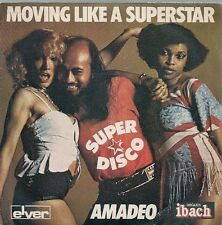 45 TOURS 7' SINGLE--AMADEO--MOVING LIKE A SUPERSTAR / 33 RD FLOOR--1977