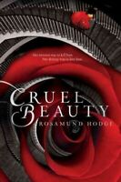 Cruel Beauty, Hardcover by Hodge, Rosamund, Like New Used, Free P&P in the UK