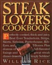 Steak Lover's Cookbook by William Rice Paperback Book
