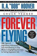 Forever Flying by Bob Hoover (Paperback, 1997)