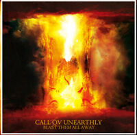Call Ov Unearthly - Blast Them All Away [New CD]