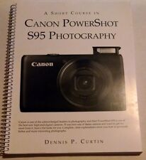 A Short Course in Canon PowerShot S95 Photography book/ebook