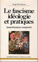 Livre le fascisme idéologie et pratiques R.Bourderon book