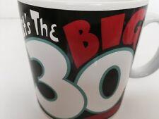 "Russ  Coffee Tea Mug Cup XL  ""It's The Big  30"" Milestone Birthday Novelty Gift"