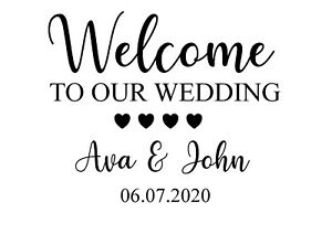Welcome to our wedding sign vinyl decal custom made to order board not included