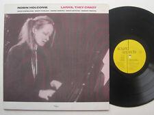 LP Robin Holcomb – Larks, they Crazy-VG + + Marty onesto Wayne Horvitz