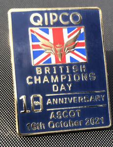QIPCO ASCOT BRITISH CHAMPIONS DAY 16/10/21 10TH ANNIVERSARY ENAMEL LAPEL  BADGE
