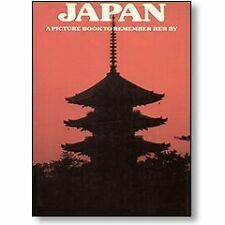 Japan: A Picture Book To Remember Her By