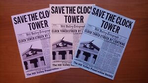 Back To The Future Prop Set Of Save The Clock Tower Flyers BTTF