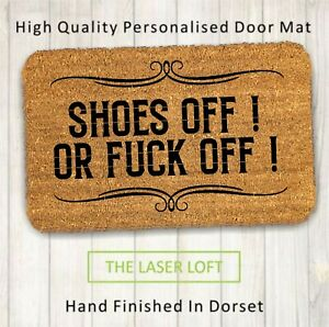 Coir Door Mat Shoes off or.40cm x 60cm Custom Novelty Funny Can Be Personalised